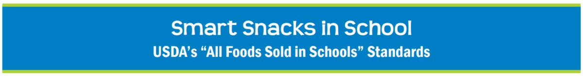 USDA Smart Snacks in Schools Header