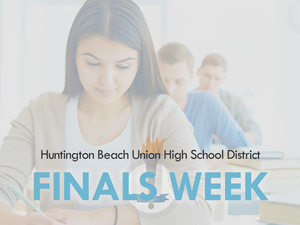 HBUHSD finals week graphic.
