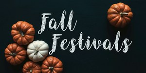 Fall festival and pumpkins.