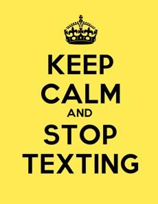 Stop texting