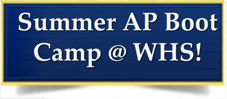 Summer AP Boot Camp @ WHS! Thumbnail Image