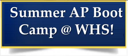 Summer AP Boot Camp @ WHS! Thumbnail Image