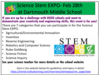 If you are up for a challenge with HUSD schools and want to demonstrate your creativity and engineering skills, this event is for you! There are 7 categories that you can participate in for the Science Stem EXPO: Agricultural/Environmental Innovation Invention Reverse Engineering Robotics and Computer Science Rube Goldberg Science Fiction Science Inquiry See your science teacher for more details or the school website