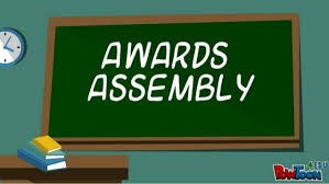 Awards assemblies written on a chalkboard