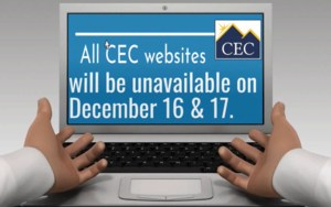 Computer Screen displaying the words, All CEC websites will be unavailable on December 16 & 17.