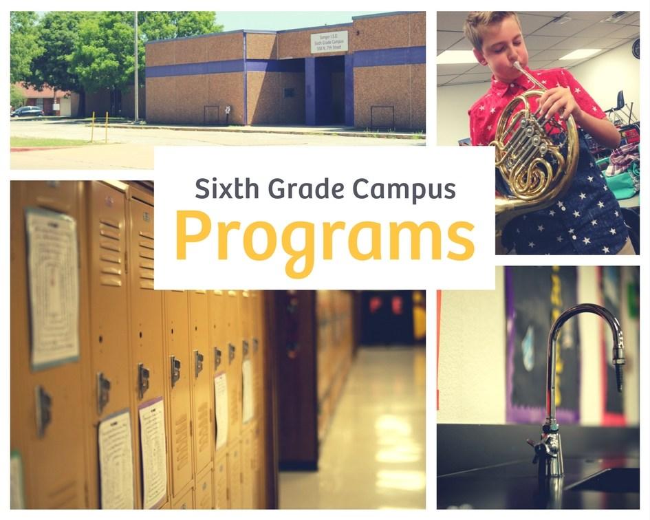 Sixth Grade Campus Programs