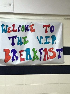 Welcome to the V.I.P. Breakfast sign