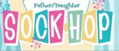 Father Daughter Dance - Sock Hop