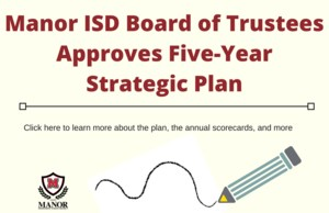 Manor ISD Board of Trustees Approves Five-Year Strategic Plan.png
