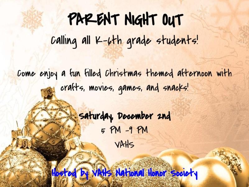 NHS Parent Night out 12/2/17 5:00-9:00PM @ VAHS Thumbnail Image