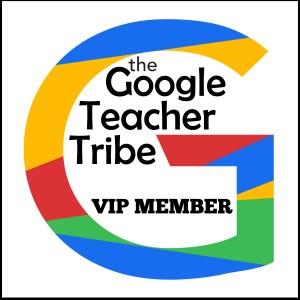 Google Teacher Tribe VIP Member