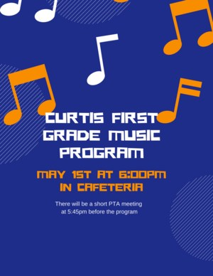 Curtis First Grade Music Program w%2Fpta.png