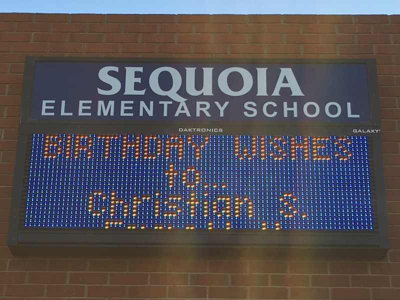 Post your child's birthday on the Marquee at school.
