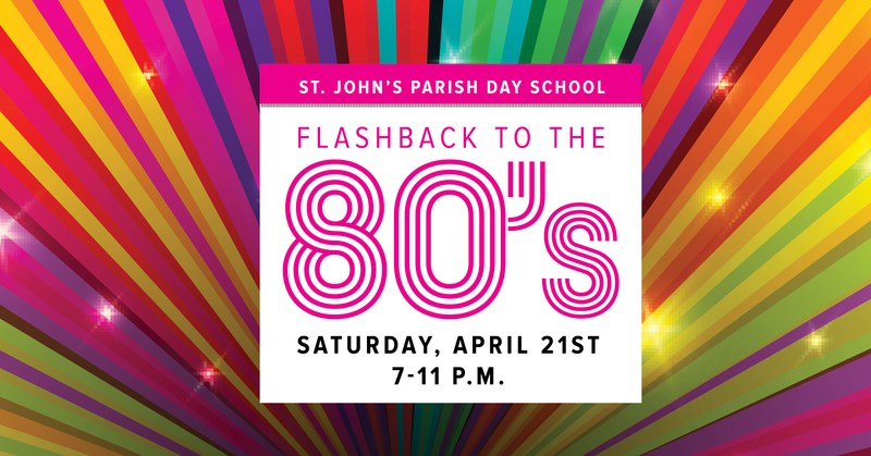 Buy Your Tickets Today! Our 80's Dance Party