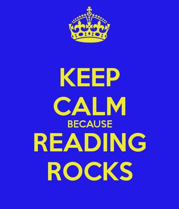 Keep Calm because Reading Rocks!