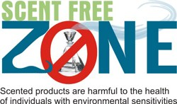 Text: Scent Free Zone   Scented products are harmful to the health of individuals with environmental sensitivities