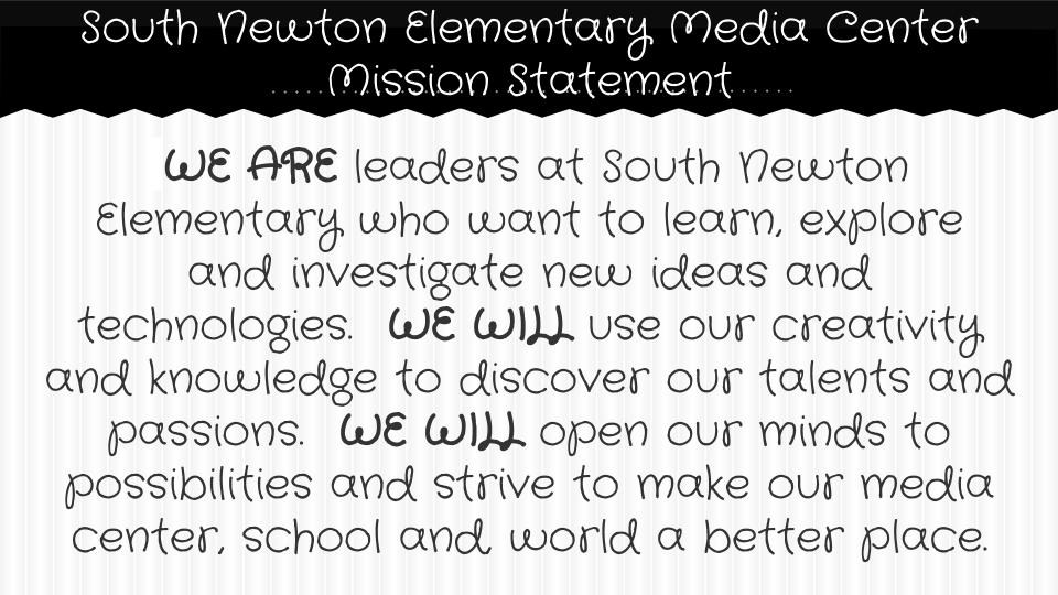 South Newton Elementary Media Center Mission Statement