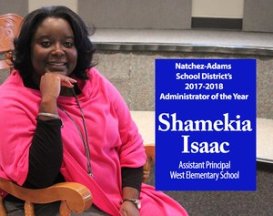 Shamekia Isaac, Natchez-Adams School District's 2017-2018 Administrator of the Year