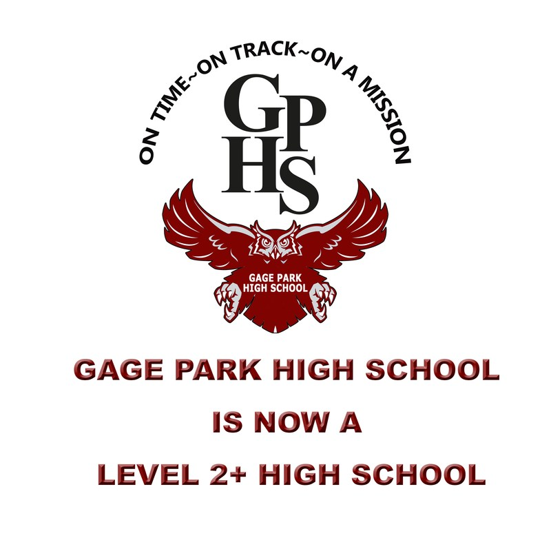 Gage Park High School is now Rated Level 2+ for 2017-2018 School Year Featured Photo