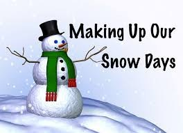 Snowman graphic stating make up snow days