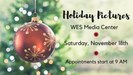Holiday Pictures at WES!