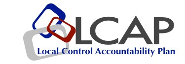 LCAP; Local Control Accountability Plan