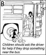 Ask driver for help if you drop something near bus