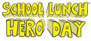 School Lunch Hero Day_Copyright