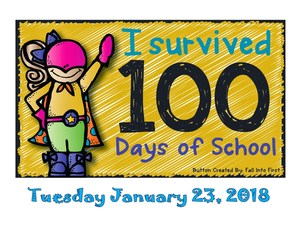 A superhero girl with the words - I survived 100 days of School