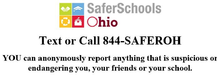 Safer Ohio Schools anonymous tip line logo, which tells callers they can anonymously report anything suspicious or endangering to themselves, friends or the school.