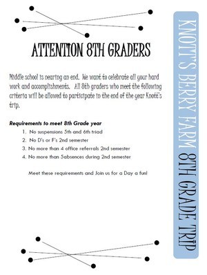 8th Grade Knotts Trip Requirements.