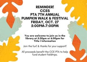Reminder!CCES PTA 7th AnnualPumpkin walk & festival-3-1.jpg