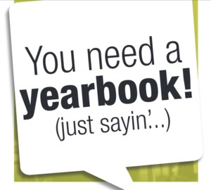 You need a yearbook!