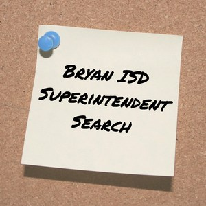 Bryan ISD Superintendent Search