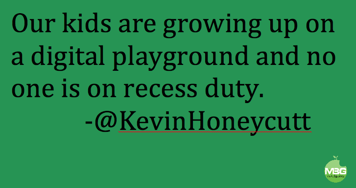 Digital Citizenship Kevin Honeycutt