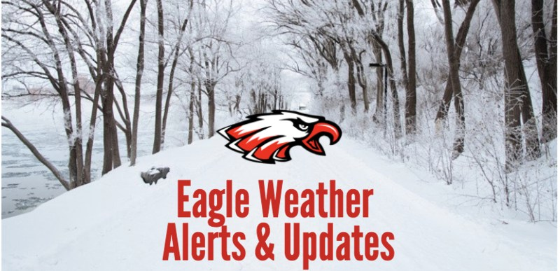EAGLE INCLEMENT WEATHER ALERTS AND UPDATES Thumbnail Image