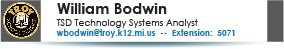 William Bodwin, Technology Services, 248-823-5071.