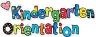 Kindergarten Orientation Photo