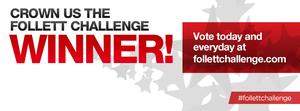 Follett Challenge promotional banner.