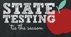 State testing is here!