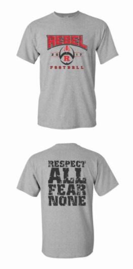 RHS Football t-shirt front and back. Front: Rebel football    Back: Respect all fear none