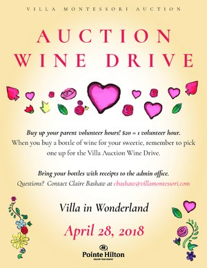 Villa in Wonderland Auction is accepting wine donations for the wine wall. Donations can be brought to the Admin Office.