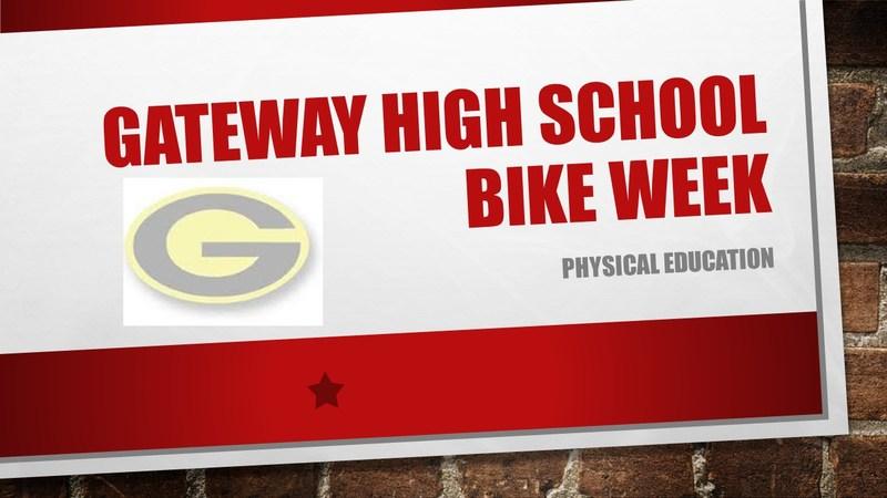 Gateway High School Bike Week Thumbnail Image