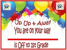 Text: up up and away you are on your way to 1st gr