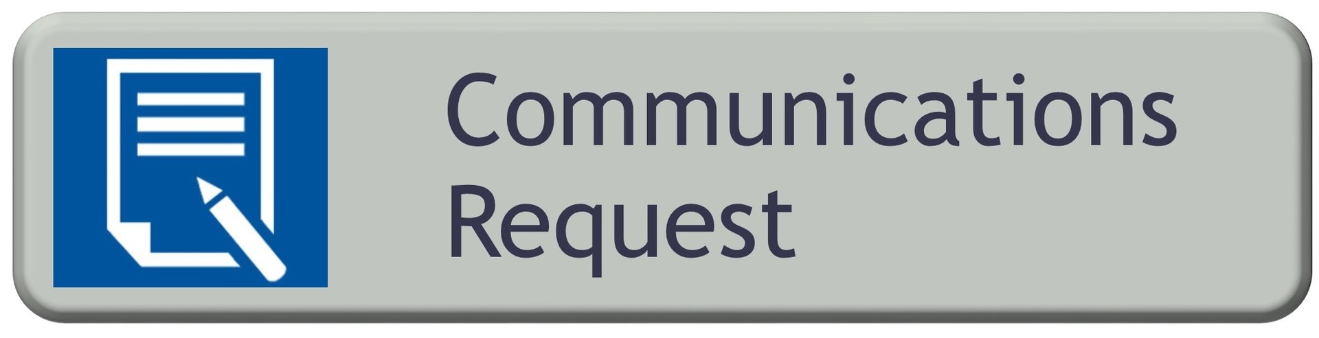 Communications Request