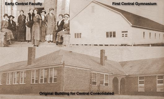 Early Central Faculty, First Central Gymnasium and the original building for Central Consolidated School District