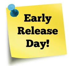 Post-it Note that says says Early Release Day