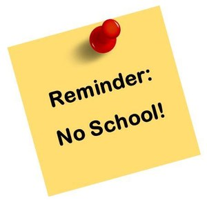 Reminder+No+School+Pic.jpg
