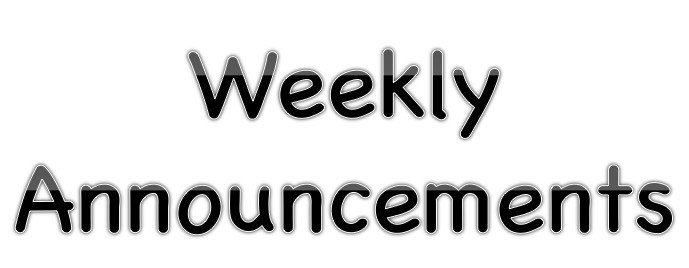 Weekly Announcements