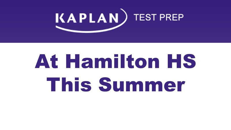 TEXT: Kaplan Test Prep at Hamilton HS This Summer (In Kaplan Academy's Purple hue)